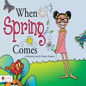 When Spring Comes (Unabridged) audiobook download