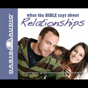 What the Bible Says About Relationships (Unabridged) audiobook download