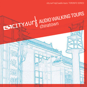 City Surf: Toronto: Chinatown Audio Walk (Unabridged) audiobook download
