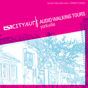 City Surf: Toronto: Yorkville Audio Walk (Unabridged) audiobook download