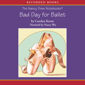 Bad Day for Ballet: The Nancy Drew Notebooks (Unabridged) audiobook download
