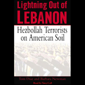 Lightning Out of Lebanon: Hezbollah Terrorists on American Soil audiobook download