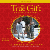 The True Gift: A Christmas Story (Unabridged) audiobook download