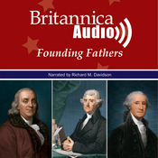 The Declaration of Independence and the Men who Signed it: The Founding Fathers Series (Unabridged) audiobook download