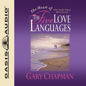The Heart of the Five Love Languages (Unabridged) audiobook download