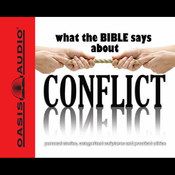 What the Bible Says About Conflict (Unabridged) audiobook download