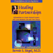 Healing Partnerships: Affirmations to Create Mutual Respect and Trust Between You and Your Doctor (Unabridged) audiobook download