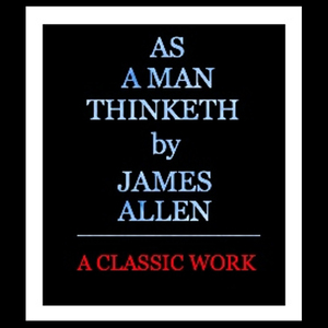 As-a-man-thinketh-unabridged-audiobook-4