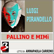 Pallino e Mimi [Bullet and Mimi] (Unabridged) audiobook download