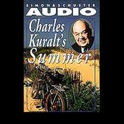 Charles Kuralt's Summer audiobook download