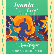 Iyanla Live! Volume 4: Commitment audiobook download