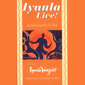 Iyanla-live-our-relationship-with-the-world-audiobook