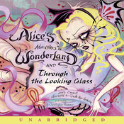Alice's Adventures in Wonderland and Through the Looking Glass (Unabridged) audiobook download