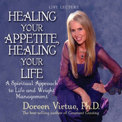 Healing Your Appetite, Healing Your Life (Unabridged) audiobook download