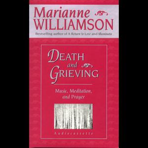 Death-and-grieving-music-meditation-and-prayer-unabrigdged-unabridged-audiobook