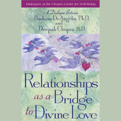 Relationships as a Bridge to Divine Love audiobook download