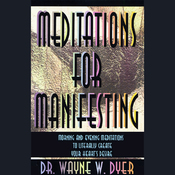 Meditations for Manifesting: Morning and Evening Meditations to Literally Create Your Heart's Desire audiobook download