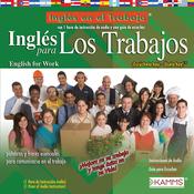 Ingles para Los Trabajos (Texto Completo) [English for Workers (Unabridged)] audiobook download