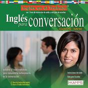 Ingles para Conversacion (Texto Completo) [English for Conversation (Unabridged)] audiobook download