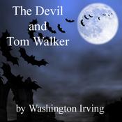 The Devil and Tom Walker (Unabridged) audiobook download