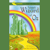 The Wonderful Wizard of Oz (Dramatized) audiobook download