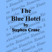 The Blue Hotel (Unabridged) audiobook download