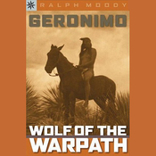 Sterling Biographies: Geronimo: Wolf on the Warpath (Unabridged) audiobook download