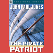 Sterling Point Books: John Paul Jones: The Pirate Patriot (Unabridged) audiobook download