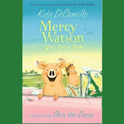 Mercy Watson Goes for a Ride (Unabridged) audiobook download