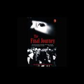 The Final Journey (Unabridged) audiobook download