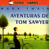 Aventuras de Tom Sawyer [The Adventures of Tom Sawyer] audiobook download