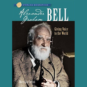 Sterling Biographies: Alexander Graham Bell (Unabridged) audiobook download