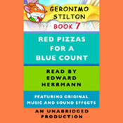 Geronimo Stilton Book 7: Red Pizzas for a Blue Count (Unabridged) audiobook download