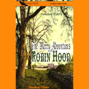 The Merry Adventures of Robin Hood (Dramatized) audiobook download