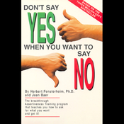 Don't Say Yes When You Want to Say No audiobook download