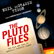 The Pluto Files: The Rise and Fall of America's Favorite Planet (Unabridged) audiobook download