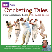 Cricketing Tales from The Dressing Room: The Ashes Special (Unabridged) audiobook download