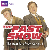 The Fast Show, Volume 1 audiobook download