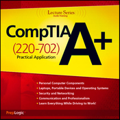 CompTIA A+ Practical Application (220-702) Lecture Series audiobook download