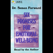 Six Promises for Emotional Well-Being (Unabridged) audiobook download