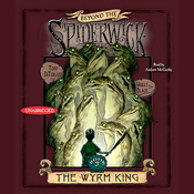 The Wyrm King: Beyond the Spiderwick Chronicles (Unabridged) audiobook download