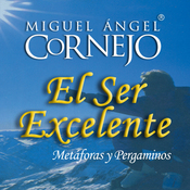 El Ser Excelente (Texto Completo) [Being Excellent] (Unabridged) audiobook download