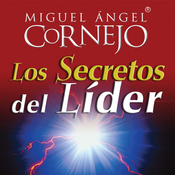 Los Secretos del Lider (Texto Completo) [The Secrets of the Leader (Unabridged)] audiobook download