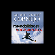 Potencialidades Vocacionales (Texto Completo) [Vocational Potentialities (Unabridged)] (Unabridged) audiobook download