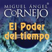 El Poder del Tiempo (Texto Completo) [The Power of Time (Unabridged)] audiobook download