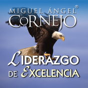 Liderazgo de Excelencia (Texto Completo) [Leadership of Excellence (Unabridged)] audiobook download