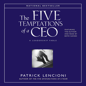 The-five-temptations-of-a-ceo-a-leadership-fable-audiobook