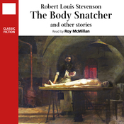 The Body Snatcher and Other Stories (Unabridged) audiobook download
