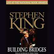 Building Bridges: Stephen King Live at the National Book Awards audiobook download