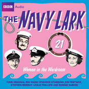 The Navy Lark, Volume 21: Women in the Wardroom audiobook download
